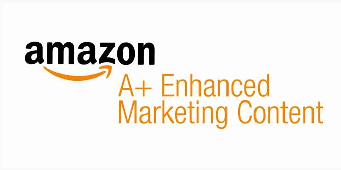 Amazon A+ Content如何做?一次教你搞懂高大上!