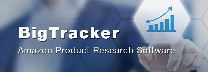 想进入亚马逊市场吗?亚马逊最强选品工具BigTracker,教你选品16招精准锁定爆款!(上)