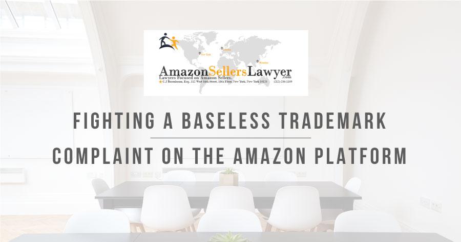 在亚马逊平台上打击无根据的商标投诉